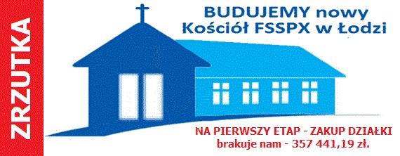 Budujemy_Kościół_FSSPX_w_Łodzi